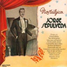 Discos de vinilo: JORGE SEPULVEDA - NOSTALGICO...- EL MAR Y TU, A ESCONDIDAS.../ LP BELTER 1971 / BUEN ESTADO RF-9936. Lote 278940373