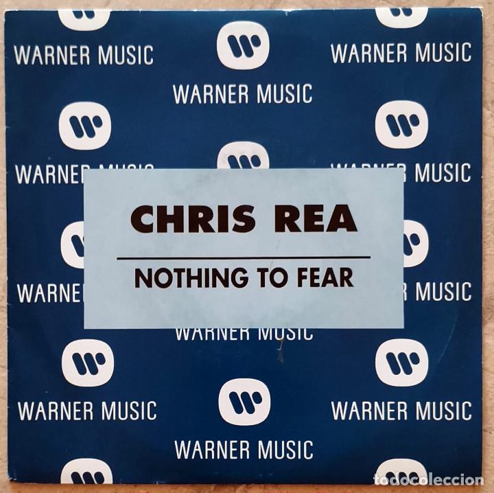 CHRIS REA - NOTHING TO FEAR SINGLE (Música - Discos - Singles Vinilo - Pop - Rock Internacional de los 90 a la actualidad)