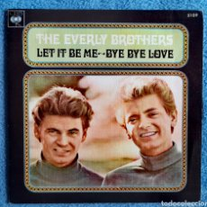 Discos de vinilo: THE EVERLY BROTHERS - LET IT BE ME - BYE BYE LOVE. Lote 278952453