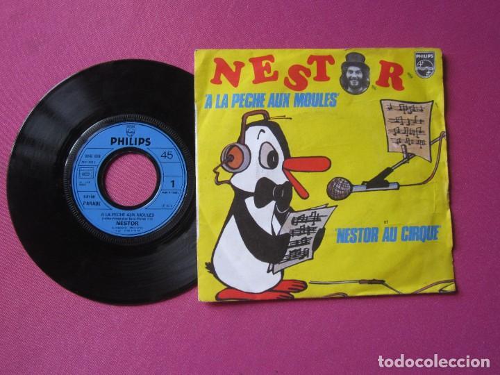 Discos de vinilo: NESTOR A LA PECHE AUX MOULES SINGLE FRANCES RARO - Foto 2 - 278953658