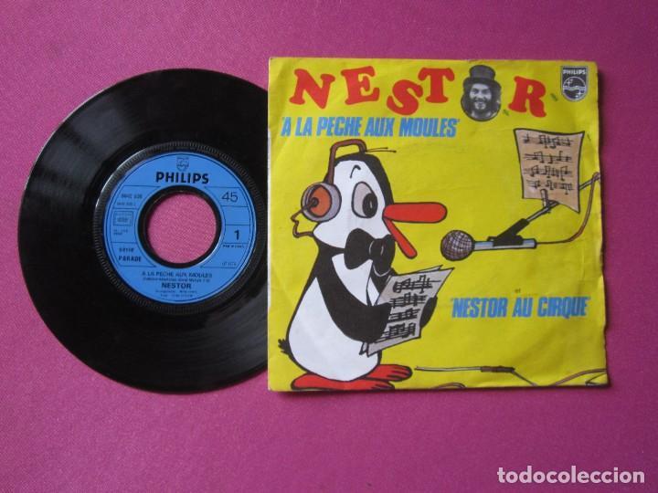 Discos de vinilo: NESTOR A LA PECHE AUX MOULES SINGLE FRANCES RARO - Foto 6 - 278953658