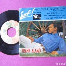 Discos de vinilo: FRANK ALAMO SI TUVIERA UN MARTILLO BLUE GIRL EP. Lote 278956288