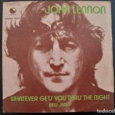 Discos de vinilo: JOHN LENNON WHATVEVER GETS YOU THRU THE NIGHT BEATLES SINGLE ESPAÑOL. Lote 278964978