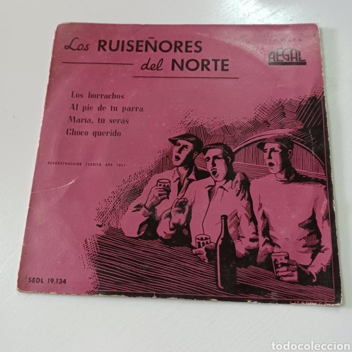 LOS RUISEÑIRES DEL NORTE - LOS BORRACHOS, MARIA TU SERAS ... 1957 REGAL (Música - Discos - Singles Vinilo - Grupos Españoles 50 y 60)