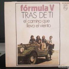 Discos de vinilo: *FORMULA V - TRAS DE TI / EL CAMINO QUE LLEVA EL VIENTO - SG AÑO 1970 - LEER DESCRIPCIÓN. Lote 278965963