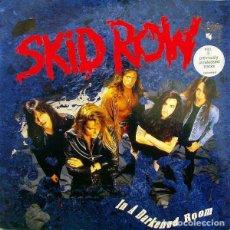 Discos de vinilo: SKID ROW – IN A DARKENED ROOM. Lote 278966403