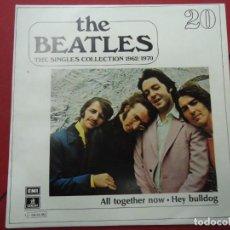 Discos de vinilo: THE BEATLES - ALL TOGETHER NOW HEY BULLDOG EDICIÓN LIMITADA DEL CONJUNTO DE THE BEATES THE SINGLES. Lote 278966548