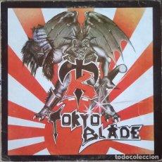 Discos de vinilo: TOKYO BLADE – TOKYO BLADE. Lote 278967563