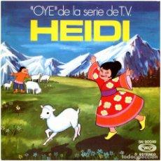 Discos de vinilo: HEIDI - OYE (DE LA SERIE DE T.V. HEIDI) - SG SPAIN 1975 - MOVIEPLAY SN90049. Lote 278968313