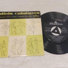 Discos de vinilo: BALLETS CATALANES / BALL DE FOLGUEROLES + 3 / EP - ALHAMBRA-1958 / MBC. ***/***. Lote 278970633
