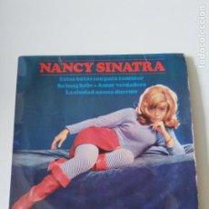Discos de vinilo: NANCY SINATRA ESTAS BOTAS SON PARA CAMINAR THESE BOOTS ARE MADE FOR WALKIN + 3 (1965 REPRISE ESPAÑA). Lote 278970958