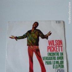 Discos de vinilo: WILSON PICKETT ENCONTRE UN VERDADERO AMOR / PARA LO MEJOR O LO PEOR ( 1968 ATLANTIC HISPAVOX SP ). Lote 278972363
