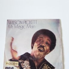 Discos de vinilo: WILSON PICKETT MR. MAGIC MAN / I SHO LOVE YOU ( 1973 RCA SP ). Lote 278972938