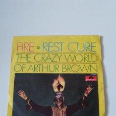 Discos de vinilo: THE CRAZY WORLD OF ARTHUR BROWN FIRE / REST CURE ( 1968 POLYDOR ESPAÑA ). Lote 278975193