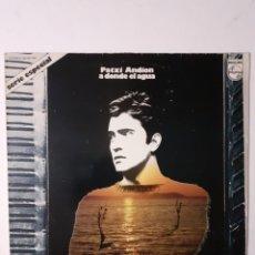 Discos de vinilo: PATXI ANDION. A DONDE EL AGUA. 1973. 64 99 787. DISCO VG (RAYA FINA EN CARA 1) CARÁTULA VG+. Lote 279322763