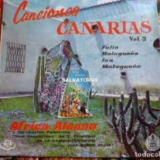 Discos de vinilo: AFRICA ALONSO.CANCIONES CANARIAS.HISPAVOX.AGRUPACION FOLKLÓRICA REAL HESPÉRIDES.JUAN MARTIN ROJAS.. Lote 279323953