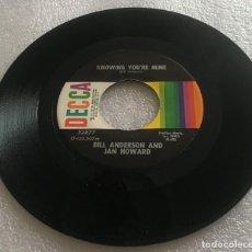 Discos de vinilo: SINGLE BILL ANDERSON AND JAN HOWARD - KNOWING YOU'RE MINE - DIS SATISFIED - DECCA - PEDIDO MINIMO 7€. Lote 279324603