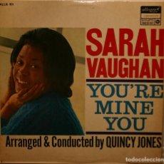 Discos de vinilo: SARAH VAUGHAN YOU´RE MINE YOU LP ALLEGRO ENGLAND 1966. Lote 279328808