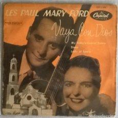 Discos de vinilo: LES PAUL MARY FORD. VAYA CON DIOS/ MY BABY'S COMIN HOME/ SLEEP/ LADY OF SPAIN. CAPITOL SPAIN 1954 EP. Lote 279331978
