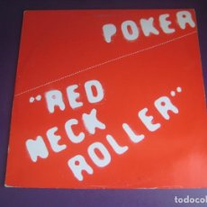 Discos de vinilo: POKER - RED NECK ROLLER - LP PDI 1983 - HARD ROCK 80'S METAL - VINILO SIN USO , PORTADA ROZADA. Lote 279362958