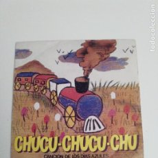 Discos de vinilo: CHUCU CHUCU CHU CANCION DE LOS DIAS AZULES ( 1981 RENFE ). Lote 279363223