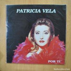 Discos de vinilo: PATRICIA VELA - POR TI - LP. Lote 279363298