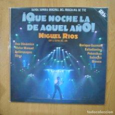 Discos de vinilo: MIGUEL RIOS - QUE NOCHE LA DE AQUEL AÑO - 2 LP. Lote 279363363