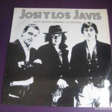 Discos de vinilo: JOSI Y LOS JAVIS – QUE QUEDE SIEMPRE LA NOCHE - LP OIHUKA 1993 - BLUES ROCK - SIN APENAS USO. Lote 279365188