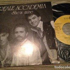 Discos de vinilo: REALE ACCADEMIA – SHE'S MINE. Lote 279366248