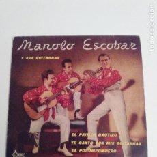 Discos de vinilo: MANOLO ESCOBAR Y SUS GUITARRAS EL PRIMER BAUTIZO + 3 ( 1960 SAEF ESPAÑA ). Lote 279367338