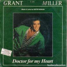Discos de vinilo: GRANT MILLER – DOCTOR FOR MY HEART. Lote 279367473