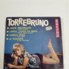 Discos de vinilo: TORREBRUNO AMOR PERDONAME + 3 ( 1964 BELTER ESPAÑA ). Lote 279368763