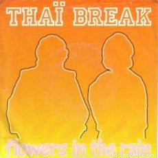 Discos de vinilo: THAI BREAK – FLOWERS IN THE RAIN. Lote 279371413