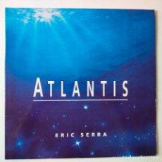Discos de vinilo: ATLANTIS- ERIC SERRA- FRANCE 2 LP 1991- BANDA SONORA- VINILOS COMO NUEVOS.. Lote 279379233