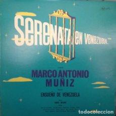 Discos de vinilo: MARCO ANTONIO MUÑIZ, ORQUESTA ENSUENO DE VENEZUELA – SERENATA EN VENEZUELA, VINILO, LP.. Lote 279383023