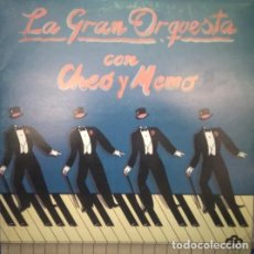 Discos de vinilo: LA GRAN ORQUESTA, VINILO. CON CHEO Y MEMO, VINILO, LP.. Lote 279384343