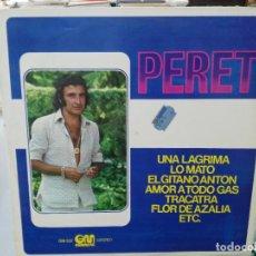 Discos de vinilo: PERET - UNA LÁGRIMA, LO MATO, EL GITANO ANTÓN, ... - LP. SELLO GRAMUSIC 1976. Lote 279405208