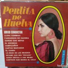 Discos de vinilo: PERLITA DE HUELVA - AMIGO CONDUCTOR, LLORA CONMIGO, QUIERO QUE SEPAS, ... - LP. SELLO BELTER 1969. Lote 279405328