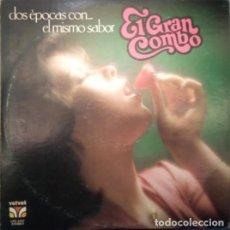 Discos de vinilo: EL GRAN COMBO – DOS ÉPOCAS CON EL MISMO SABOR, VINILO, LP.. Lote 279405608