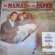 Discos de vinilo: THE MAMAS AND THE PAPAS - IF YOU CAN BELIEVE YOUR EYES AND EARS LP - ORIGINAL INGLES - RCA 1966 MONO. Lote 279419443