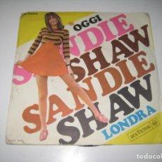 Discos de vinilo: SANDIE SHAW - OGGI. Lote 279421098