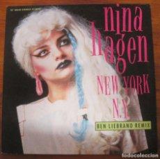 Discos de vinilo: NINA HAGEN NEW YORK N.Y. (BEN LIEBRAND REMIX). Lote 279430523
