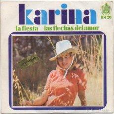 Discos de vinilo: KARINA - LA FIESTA, LAS FLECHAS DEL AMOR / SINGLE HISPAVOX DE 1968 / BUEN ESTADO RF-4974. Lote 279456983