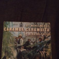 Discos de vinilo: SINGLE DE LOS MARISMEÑOS. CARAMBA, CARAMBITA / LA NIÑA DE FUEGO. EDICION HISPAVOX DE 1973. Lote 279461448