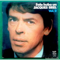 Discos de vinilo: JACQUES BREL – SOLO HUBO UN JACQUES BREL VOL. 2, VINILO, LP.. Lote 279473868