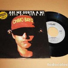 Discos de vinilo: CHIMO BAYO - ASI ME GUSTA A MI (ESTA SI...ESTA NO) - SINGLE 1991. Lote 279473973