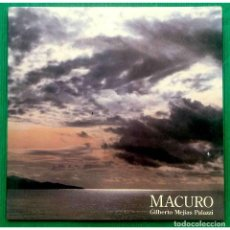 Discos de vinilo: GILBERTO MEJÍAS PALAZZI – MACURO (FANTASÍA COLÓN), VINILO, LP.. Lote 279474623