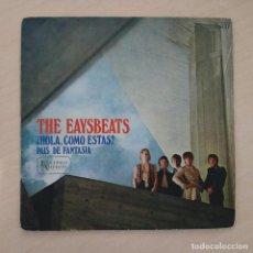 Discos de vinilo: THE EASYBEATS ¿HOLA COMO ESTAS? / PAIS DE FANTASIA RARO SINGLE ED. SPAIN 1968 MISPRINT BUEN ESTADO. Lote 279482523