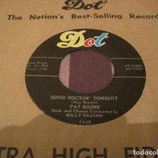 Discos de vinilo: SINGLE PAT BOONE GOOD ROCKIN TONIGHT DOT 15888 USA 1958. Lote 279515133
