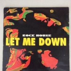Discos de vinilo: ROCK HOUSE. LEO ME DOWN. Lote 279516818